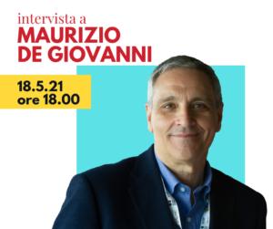 PAROLA D'AUTORE. Intervista a Maurizio De Giovanni