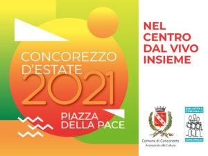 CONCOREZZO D'ESTATE 2021